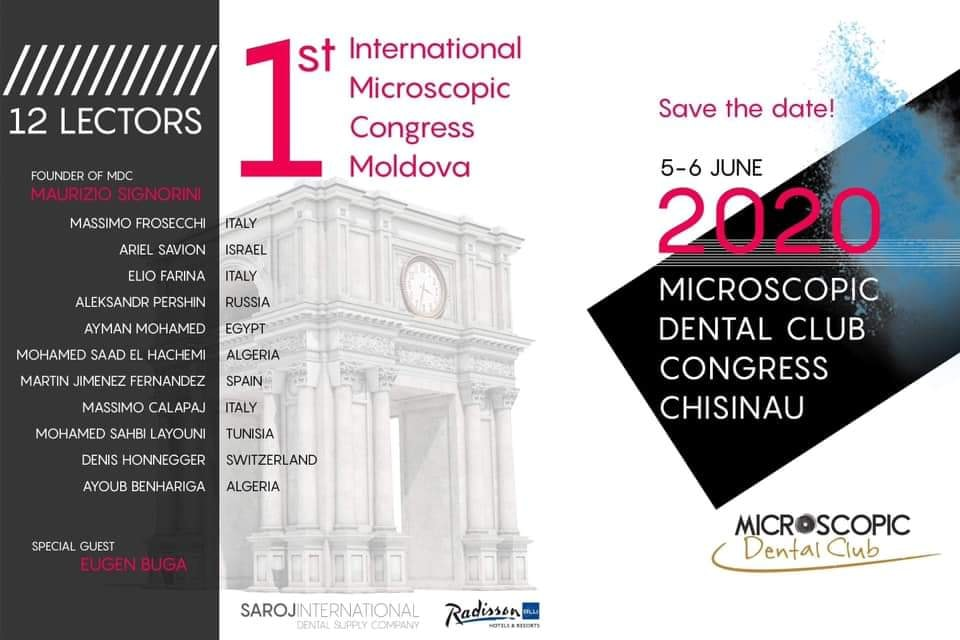 Microscopic Dental Club INTERNATIONAL CONGRESS Chișinău-MOLDOVA 5-6 JUNE 2020