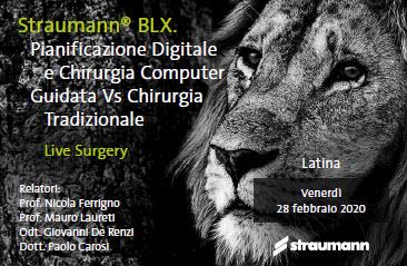 Straumann® BLX. Pianificazione Digitale e Chirurgia Computer Guidata Vs Chirurgia Tradizionale Live Surgery