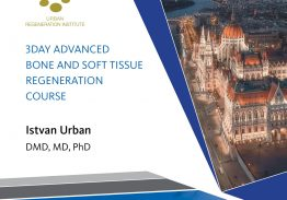 3DAY ADVANCED BONE AND SOFT TISSUE REGENERATION COURSE