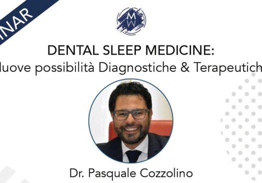 DENTAL SLEEP MEDICINE: Nuove possibilità Diagnostiche & Terapeutiche