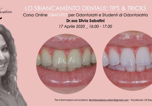 Lo sbiancamento dentale: Tips & Tricks