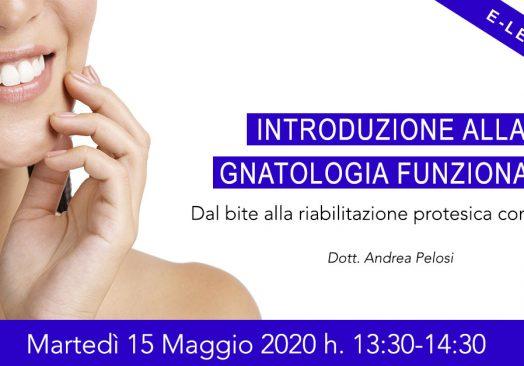 Introduzione alla GNATOLOGIA FUNZIONALE
