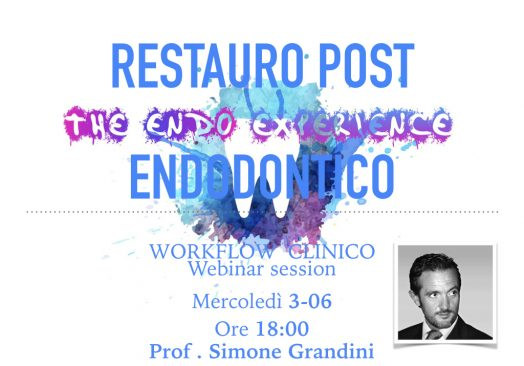 RESTAURO POST ENDODONTICO – WORKFLOW CLINICO
