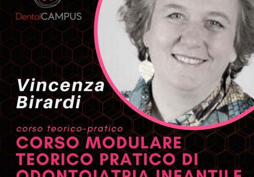 CORSO DI APPROFONDIMENTO TEORICO-PRATICO DI ODONTOIATRIA PEDIATRICA – Dott.ssa Vincenza Birardi