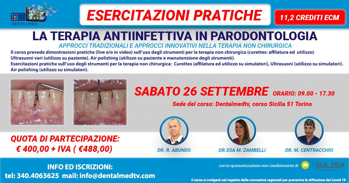 La terapia antiinfettiva in parodontologia. Esercitazioni pratiche