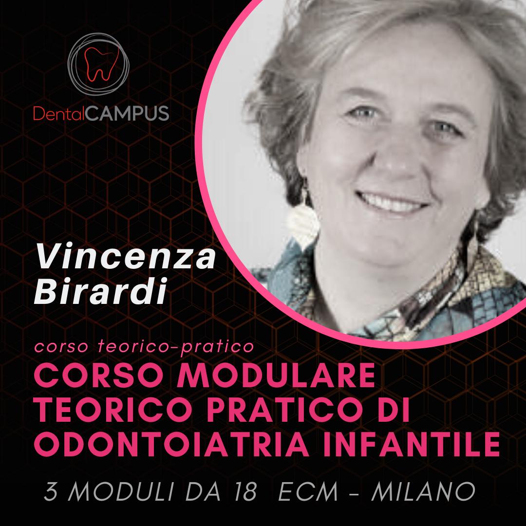 CORSO COMPLETO DI ODONTOIATRIA PEDIATRICA- Dott.ssa Vincenza Birardi