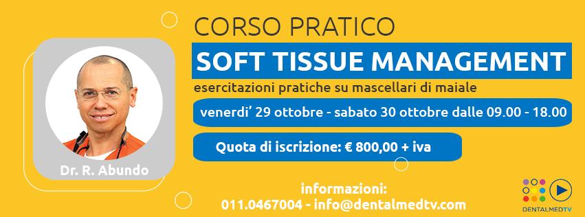 Esercitazioni pratiche di Soft Tissue Management