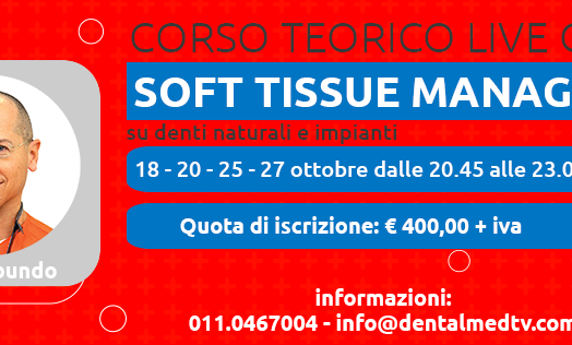 Soft Tissue Management su denti naturali e impianti